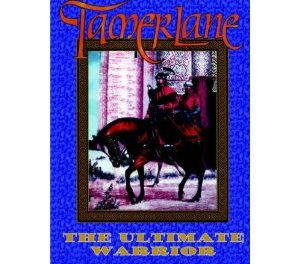 Tamerlane: The Ultimate Warrior- Map Edition